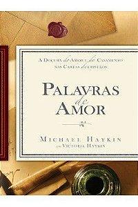 Palavras de Amor / Michael Haykin