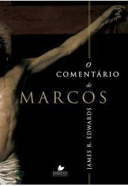 O Comentário de Marcos / James R. Edwards