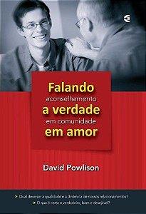 Falando a verdade em amor / David Powlison
