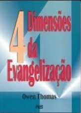 Quatro dimensões da Evangelização / Owen Thomas