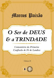 O Ser de Deus e a Trindade - Volume 2