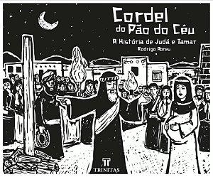 Cordel do Pão do Céu / Rodrigo Abreu