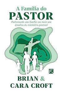 A Família do Pastor / Brian & Croft
