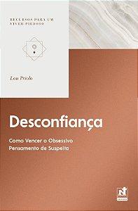 Desconfiança / Lou Priolo