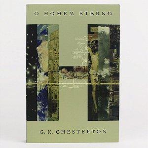 O Homem Eterno / G. K. Chesterton