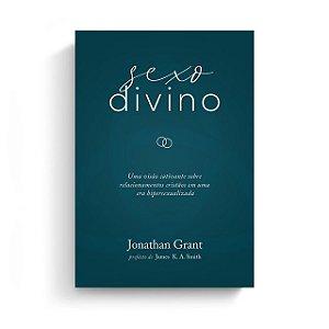 Sexo Divino / Jonathan Grant