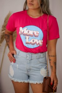 T-shirt Camisetão More Love Pink