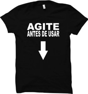 Camiseta Agite antes de usar