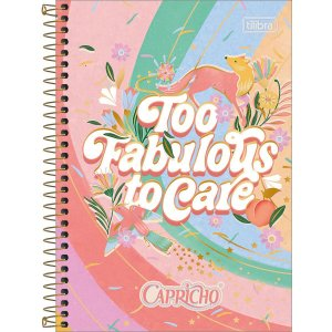 CADERNO 1/4 CAPA DURA ESPIRAL 80 FOLHAS CAPRICHO TOO FABULOUS TO CARE TILIBRA 241822