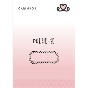 Carimbo Poesie-se ( Coleção Todos os Sonhos do Mundo) - pacote com 3 unidades