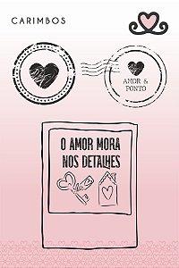 Carimbo O Amor Mora nos Detalhes ( Coleção Vocês, Pra Sempre) - pacote com 3 unidades