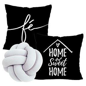 Kit com 2 Capas para Almofada Fé / Home Sweet Home (Preta)  + Almofada Nó (Branca)