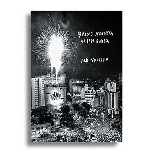 Baixo Augusta: a cidade é nossa