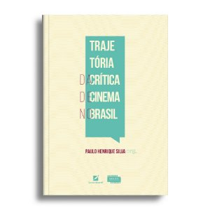 Trajetória da crítica de cinema no Brasil
