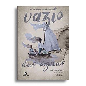 Vazio das águas: vidas submersas, memórias em resistência