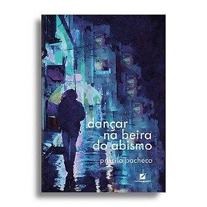Dançar na beira do abismo