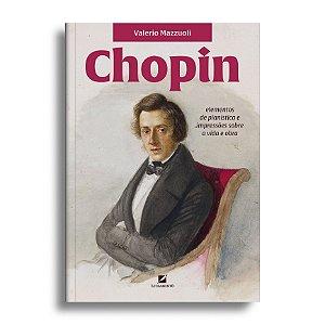 Chopin: elementos de pianística e impressões sobre a vida e obra