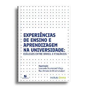 Experiências de Ensino e Aprendizagem na Universidade: Diálogos Entre Brasil e Finlândia