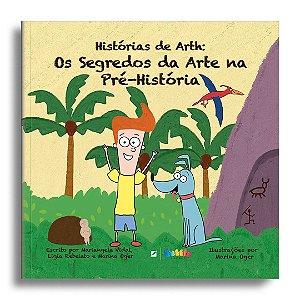 Histórias de Arth: os segredos da arte na pré-história