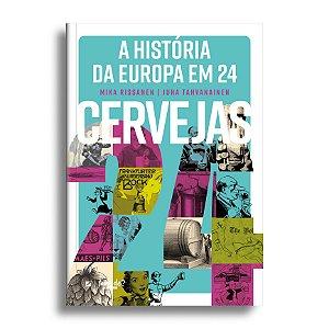 A História da Europa em 24 Cervejas