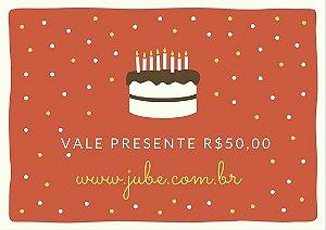 Vale Presente  R$50,00