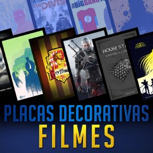 PLACAS DECORATIVAS - FILMES