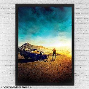 Poster Com Moldura Mad Max Estrada Da Fúria