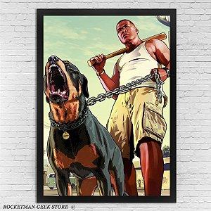POSTER COM MOLDURA FRANKLIN DOG GTA V