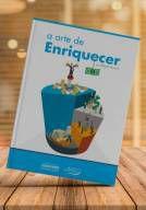 Livro: A Arte de Enriquecer - Roberto Navarro