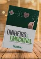 Livro: Dinheiro é Emocional - Tiago Brunet