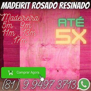 Madeirite resinado Rosado Direto da Madeireira Itapissuma Pe