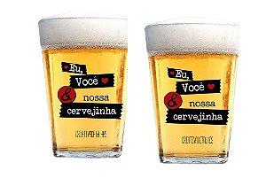Kit com Dois Copos Eu você e a nossa cervejinha