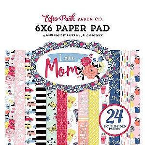 Bloco de papéis 15x15 I am Mom - Echo Park