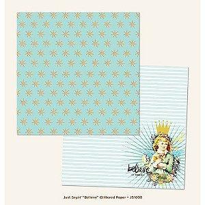 Papel para scrapbook - 30x30 - Dupla Face - Just Sayin - Believe - MME