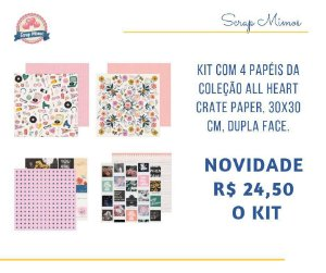 Kit com 04 papeis de scrapbook - 30x30 - Dupla Face - All Heart - Crate Paper