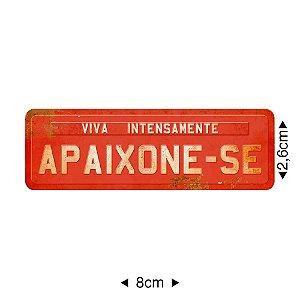 Apliques em MDF placa APAIXONE-SE, APM8-343 - Litoarte
