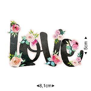 Aplique em MDF Love com Flores APM8-986- Litoarte