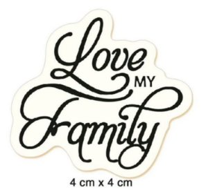 Carimbo  Love my family CLP-050 - Litoarte