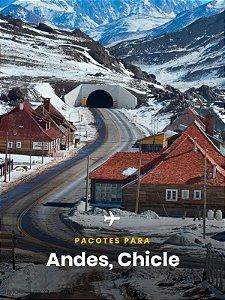 Pacote para os Andes - 4 dias + Passagem Aérea
