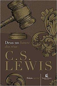 Deus no banco dos réus (C. S. Lewis)
