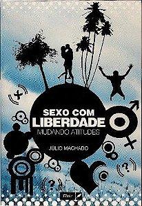 103-Sexo com Liberdade - Mudando atitudes