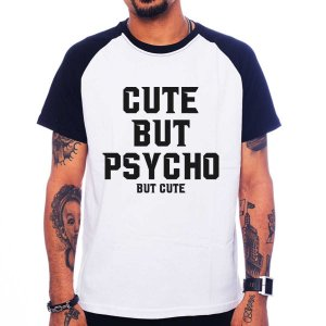 Camiseta Raglan Cute But Psycho