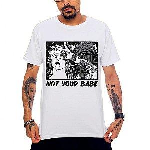 Camiseta Not Your Babe - Girl