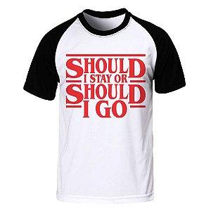 Camiseta Raglan Should I Stay
