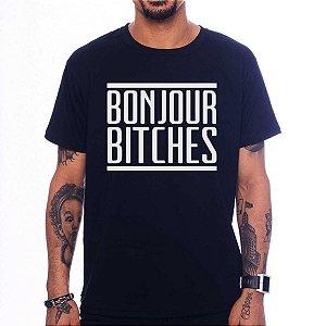 Camiseta Bonjour Bitches