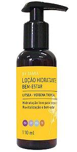 By Samia Bem-Estar Loção Hidratante Litsea 110ml