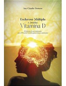 Ed. Laszlo Livro Esclerose Múltipla e (Muita) Vitamina D