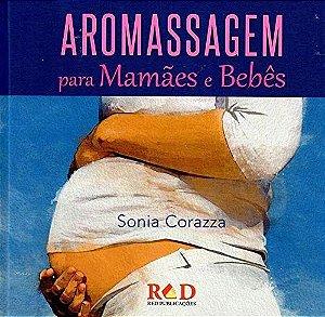 Ed. Red Livro Aromassagem Para Mamães e Bebês