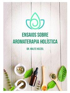 Ed. Laszlo Livro Ensaios Sobre Aromaterapia Holística