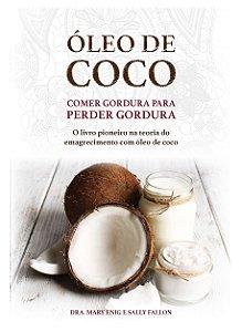 Ed. Laszlo Livro Óleo de Coco - Comer Gordura Para Perder Gordura